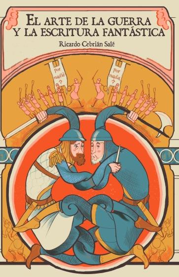 El arte de la guerra Ricardo Cebrián Salé Fantasía Épica